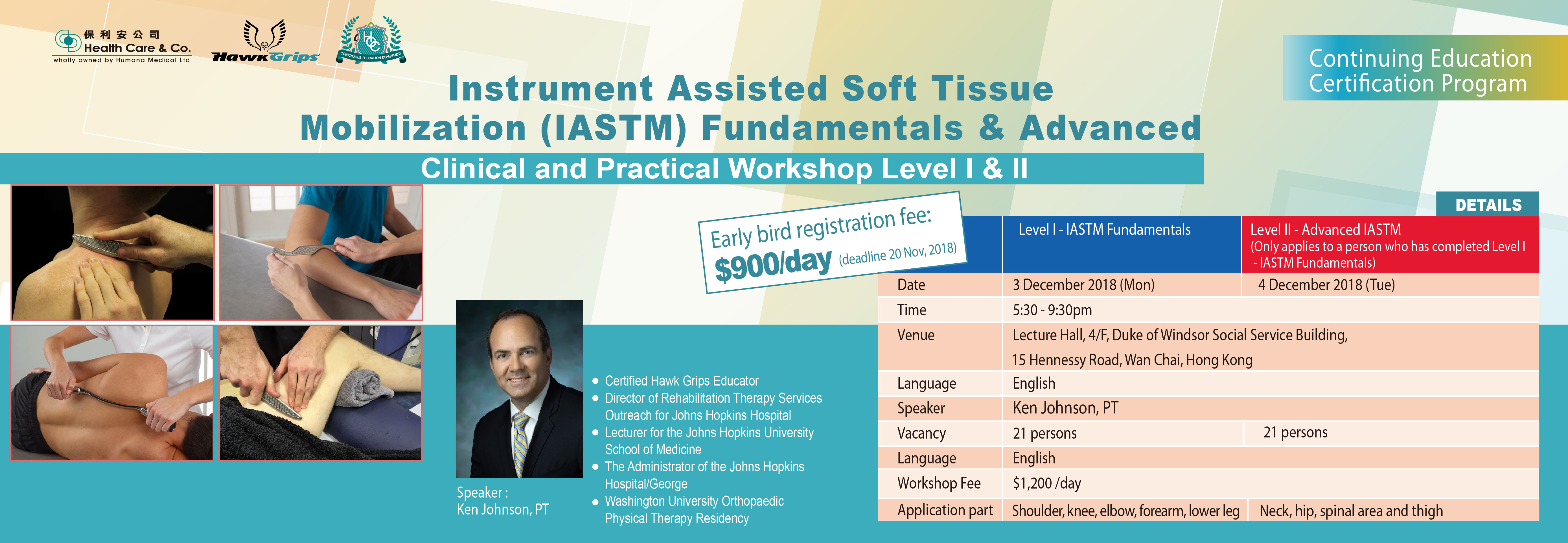 Instrument Assisted Soft Tissue Mobilization IASTM Fundamentals & Advanced - Clinical and Practical Workshop Level I & II
